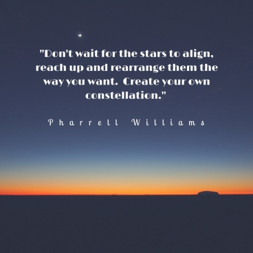 Dont-wait-for-the-stars-to-align-reach-up-and-arrange-them-the-way-you-want.-Create-your-own-constellation.-